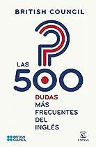 LAS 500 DUDAS MÁS FRECUENTES DEL INGLÉS (SPANISH EDITION)