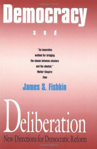 deliberative democracy essays on reason and politics Pris: 384 kr häftad, 1998 skickas inom 5-8 vardagar köp deliberative democracy av james bohman, william rehg på bokuscom.