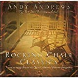 img - for Rocking Chair Classics: Heartwarming Stories From One of America's Foremost Storytellers book / textbook / text book