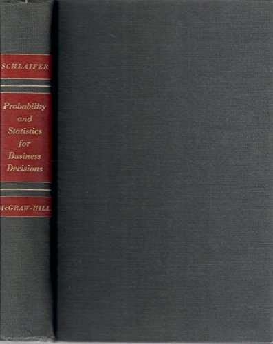 Probability and Statistics for Business Decisions, Schlaifer, Robert