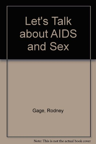 Let's Talk about AIDS and Sex
