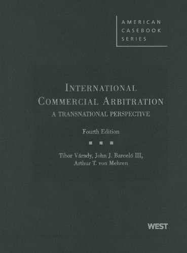 International Commercial Arbitration: A Transnational...