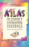 img - for Atlas de lengua y literatura espa ola. book / textbook / text book