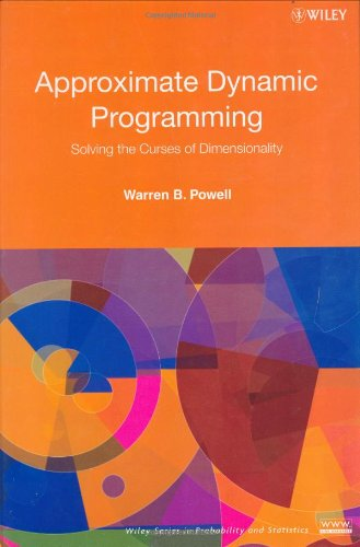 Approximate Dynamic Programming: Solving the Curses of...