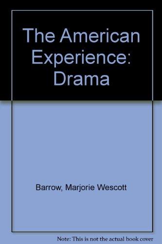 The American Experience: Drama (Literary heritage series) PDF