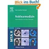 MTAR Paket: Nuklearmedizin: Unter Mitarbeit von Anke Ohmstede