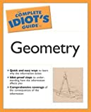 img - for The Complete Idiot's Guide to Geometry by Szecsei Ph.D., Denise (2004) Paperback book / textbook / text book
