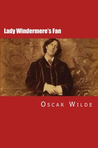 an analysis of the play an ideal husband by oscar wilde Oscar wilde wrote nine plays: lady windermere's fan, a woman of no importance, the importance of being earnest, an ideal husband, salome and others.