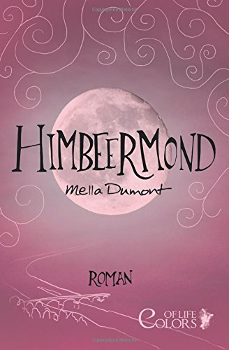 Himbeermond (Colors of Life)