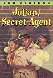 Julian, Secret Agent (0394919491) by Cameron, Ann