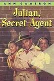 Julian, Secret Agent (0394919491) by Cameron, Ann