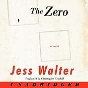 The Zero | [Jess Walter]