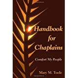 Handbook for Chaplains: Comfort My People ~ Mary M. Toole