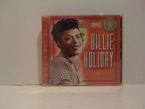 Billie Holiday - Tell Me More - Zortam Music