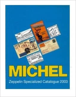 michel zeppelin specialized stamps and air mails catalogue. Black Bedroom Furniture Sets. Home Design Ideas