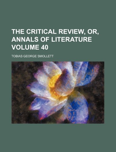 The Critical review, or, Annals of literature Volume 40