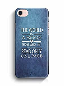 YuBingo The World is a Book. Those Who Don't Travel, Read only one Page Designer Mobile Case Back Cover for Apple iPhone 7