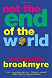Not the End of the World (0802139159) by Brookmyre, Christopher