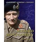 img - for [(Bernard Montgomery )] [Author: Tim Moreman] [Nov-2010] book / textbook / text book