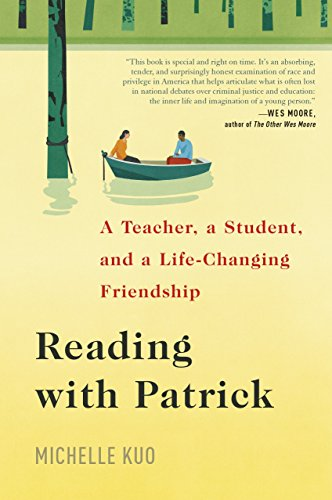 Reading with Patrick A Teacher, a Student, and a Life-Changing Friendship [Kuo, Michelle] (Tapa Dura)