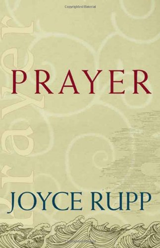 Prayer (Catholic Spirituality for Adults)