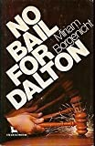 img - for No Bail for Dalton (A Black Bat Mystery) book / textbook / text book