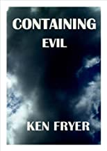 Containing Evil