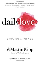 Daily Love: Growing into Grace