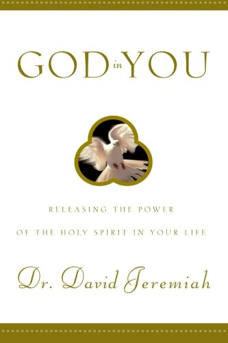 God In You: Releasing The Power Of The Holy Spirit In Your Life