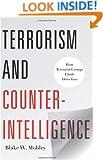 Terrorism and Counterintelligence: How Terrorist Groups Elude Detection (Columbia Studies in Terrorism and Irregular Warfare)