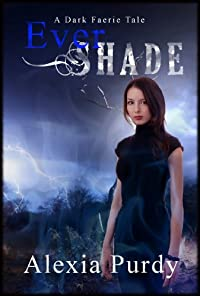 (FREE on 10/14) Ever Shade by Alexia Purdy - http://eBooksHabit.com