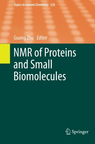 NMR of Proteins and Small Biomolecules (Topics in Current Chemistry)From Springer