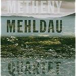 Quartet (Metheny Mehldau)