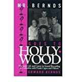 img - for [ MR. BERNDS GOES TO HOLLYWOOD: MY EARLY LIFE AND CAREER IN SOUND RECORDING AT COLUMBIA WITH FRANK CAPRA AND OTHERS (SCARECROW FILMMAKERS (HARDCOVER) #65) ] By Bernds, Edward ( Author) 1999 [ Hardcover ] book / textbook / text book