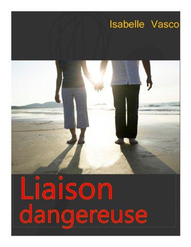 Couverture du livre Liaison dangereuse