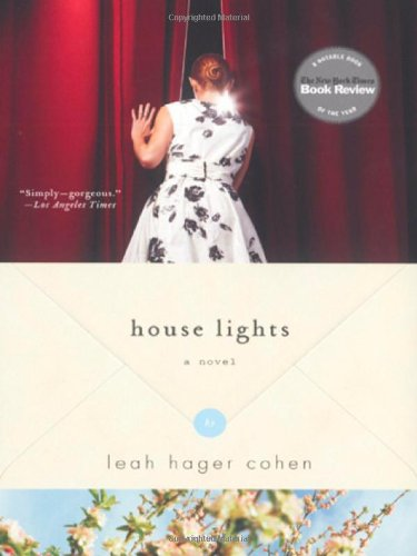 House Lights: A Novel