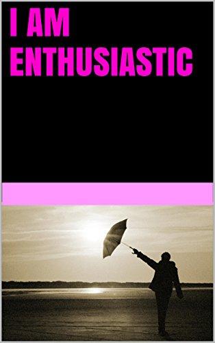 I am enthusiastic PDF