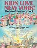 Kids love New York! (0865531080) by Schnurnberger, Lynn Edelman