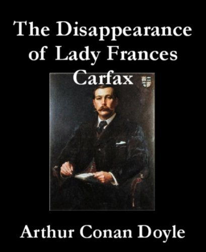 the-disappearance-of-lady-francis-carfax-non-illustrated-english-edition