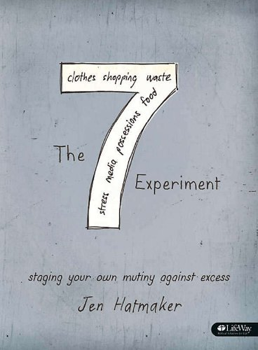 7 Experiment: Staging Your Own Mutiny Against Excess (Member Book)