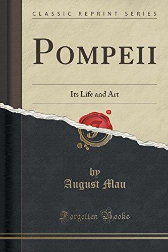 Pompeii: Its Life and Art (Classic Reprint)