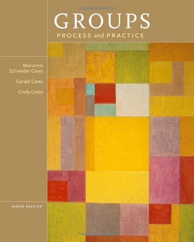 Groups: Process and Practice, 9th Edition (HSE 112 Group Process I)