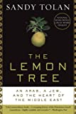 img - for The Lemon Tree: An Arab, a Jew, and the Heart of the Middle East book / textbook / text book