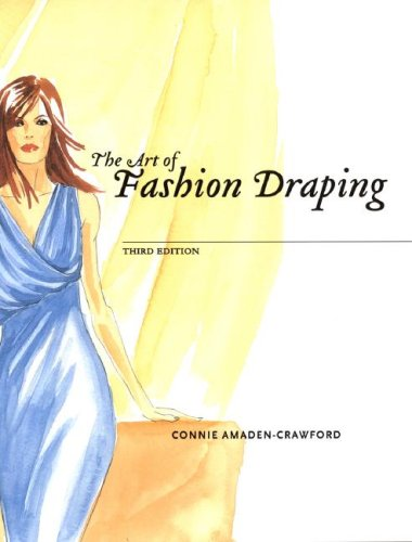 The Art of Fashion Draping (3rd Edition)