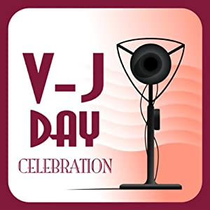 V-J Day Celebration: Classic Radio Moments | [NBC Radio]