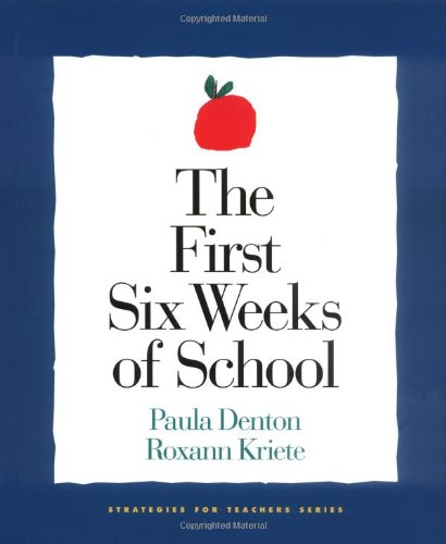 The First Six Weeks of School (Strategies for Teachers)