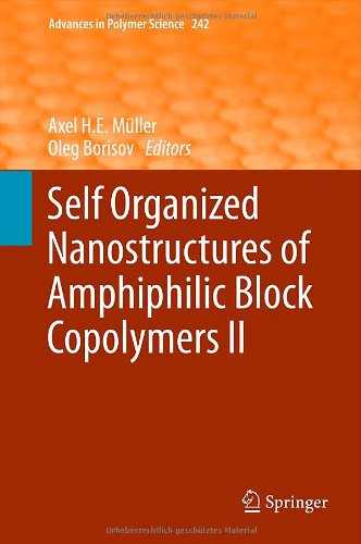 Self Organized Nanostructures Of Amphiphilic Block Copolymers Ii (Advances In Polymer Science)