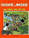 Suske und Wiske  6: Die Vögel der Götter (Comic)