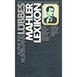 Lübbes Mahler - Lexikon. (German Edition)
