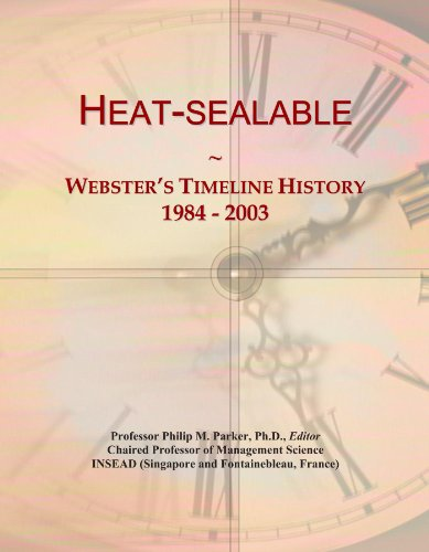 Heat-sealable: Webster's Timeline History, 1984 - 2003